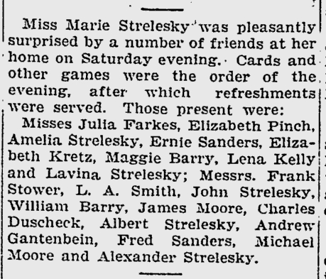 Miss Marie Strelesky has a party